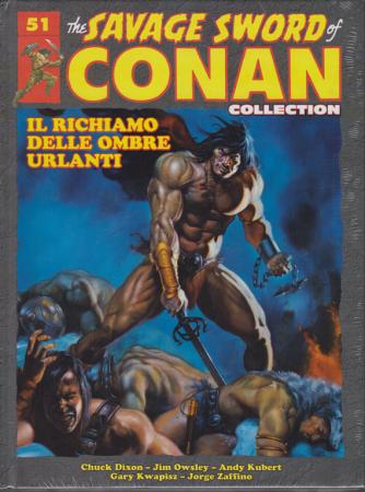 The savage sword of Conan collection - n. 51 - Il richiamo delle ombre urlanti - 30/11/2019 - quattordicinale