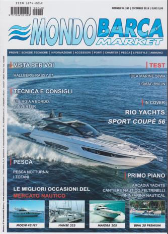 Mondo barca market - n. 240 - dicembre 2019 - mensile