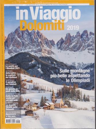 In viaggio Dolomiti 2019 - n. 267 - dicembre 2019 - mensile