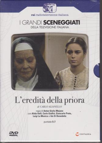 I grandi sceneggiati della televisione italiana - L'eredità della priora - di Carlo Alianello - puntate 5-7 - settimanale - 5/12/2019 -