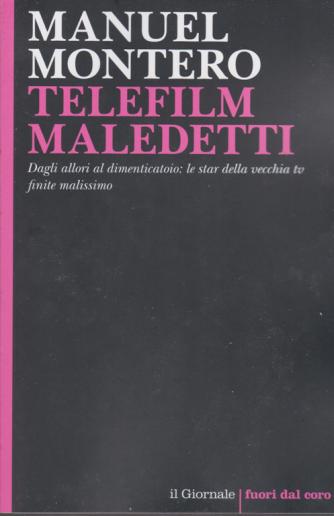 Manuel Montero - Telefilm maledetti - n. 114