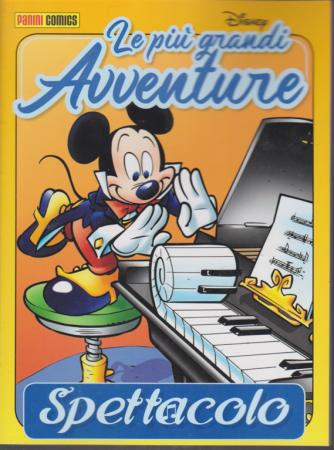 Le piu' grandi avventure Disney - n. 5 - bimestrale - 2 dicembre 2019 - Spettacolo