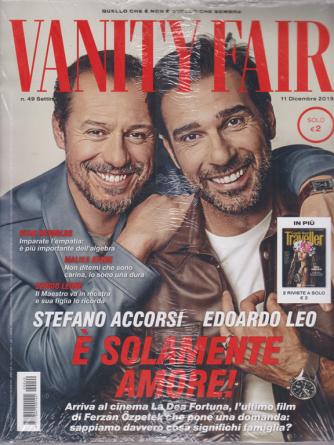 Vanity Fair + Condè Nast Traveller - n. 49 - settimanale - 11 dicembre 2019 - 2 riviste