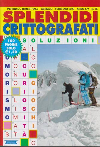 Splendidi Crittografati - n. 76 - bimestrale - gennaio - febbraio 2020 - 100 pagine