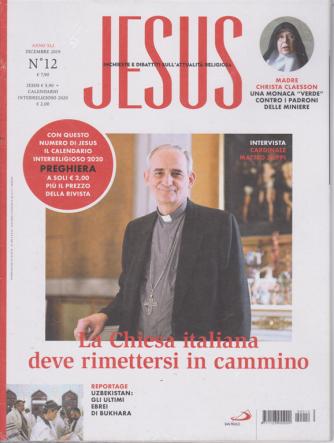Jesus - Inchieste e Dibattiti sull'attualità religiosa - n. 12 - dicembre 2019 - mensile + il calendario interreligioso 2020 Preghiera