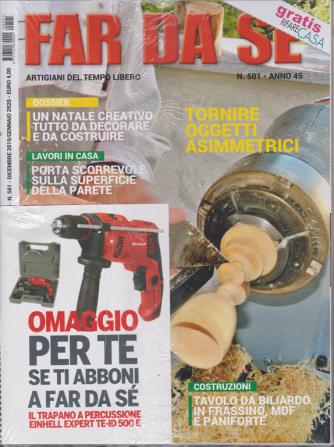 Far da se' - n. 501 - dicembre 2019 - gennaio 2020 - mensile + gratis la rivista Rifare casa - 2 riviste