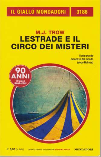 Il giallo Mondadori - n. 3186 - Lestrade e il circo dei misteri - dicembre 2019 - mensile