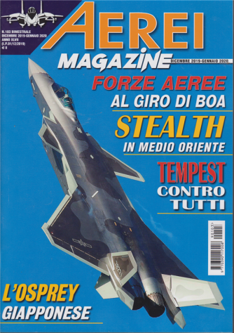 Aerei - Magazine - n. 103 - bimestrale - dicembre - 2019 - gennaio 2020