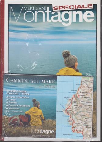 Speciale Meridiani Montagne - n. 16 - dicembre 2017 - bimestrale + Cammini sul mare - Carta 1:75000