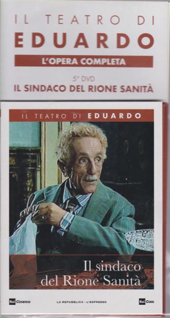 Il Teatro Di Eduardo  - L'opera completa 5° dvd - Il sindaco del Rione Sanità - n. 8 - 9/12/2019 - settimanale