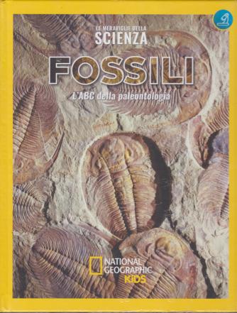 Le meraviglie della scienza - Fossili - L'ABC della paleontologia - n. 17 - settimanale - 13/12/2019 - copertina rigida