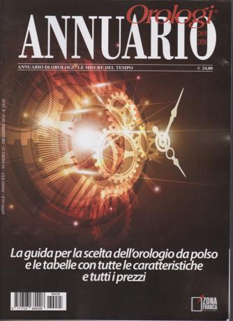 Annuario orologi - n. 25 - dicembre 2019 - annuale