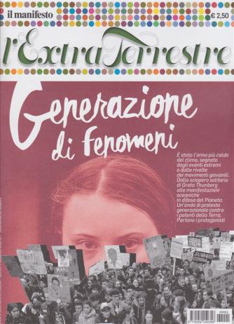 Il Manifesto - L'Extraterrestre - Generazione di fenomeni -