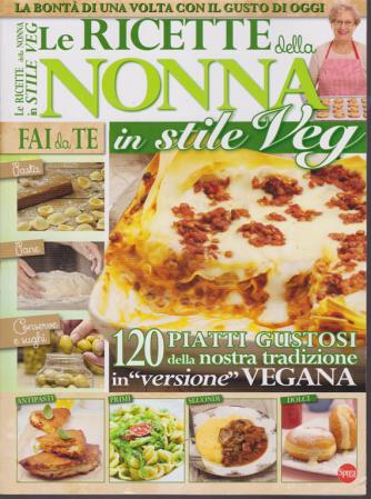 Le ricette della nonna in stile Veg - n. 1 - bimestrale - dicembre - gennaio 2020