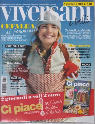 Viversani e belii + Ci piace cucinare - n. 51 - 13/12/2019 - settimanale - 2 riviste