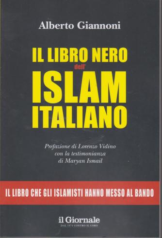 Il libro nero dell'islam italiano - di Alberto Giannoni - n. 17 -