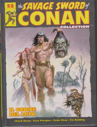 The savage sword of Conan collection - n. 52 - Il codice del lupo - 14/12/2019 - quattordicinale