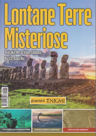 Gli speciali di Enigmi - Lontane Terre Misteriose - n. 41 - 10/12/2019 -