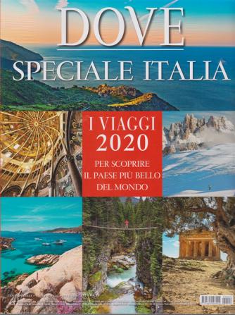 Dove - Speciale Italia - n. 1 - trimestrale - dicembre 2019 -