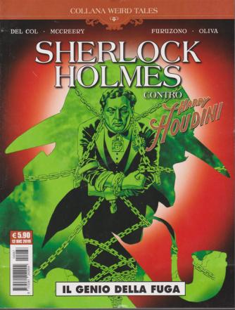 Sherlock Holmes  contro Harry Houdini - Il genio della fuga - n. 87 - mensile - 12 dicembre 2019 -