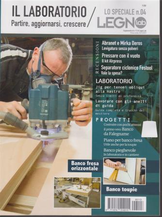 Lo speciale n. 4 di legnolab - Il laboratorio - Partire, aggiornarsi, crescere - 10/12/2019 -