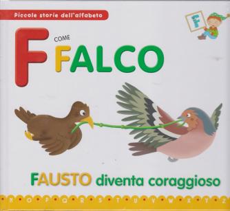 Piccole storie dell'alfabeto - F come Falco - Fausto diventa coraggioso - n. 5 - settimanale - 17/12/2019 -