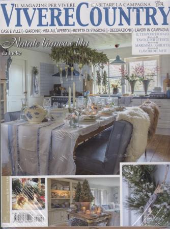 Vivere country + Casa chic speciale - Tavole di Natale - n. 126 - dicembre 2019 - mensile - 2 riviste
