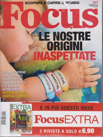 Focus + Focus extra - n. 327 - gennaio 2020 - 2 riviste