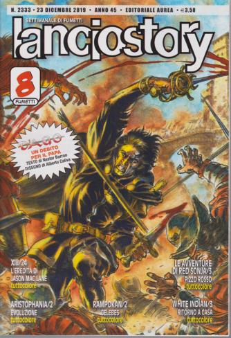 Lanciostory - n. 2333 - 23 dicembre 2019 - settimanale di fumetti
