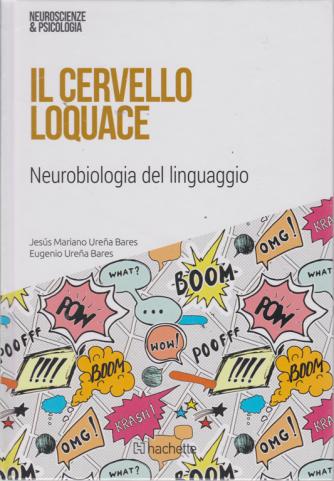 Neuroscienze & Psicologia - Il cervello loquace - n. 47 - 16/3/2019 - settimanale