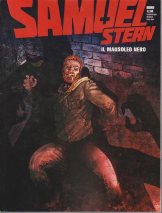 Samuel Stern - n. 2 - gennaio 2020 - mensile - Il mausoleo nero