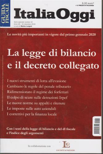 Guida fiscale - Italia Oggi - n. 10 - 31 dicembre 2019 - La legge di bilancio e il decreto collegato