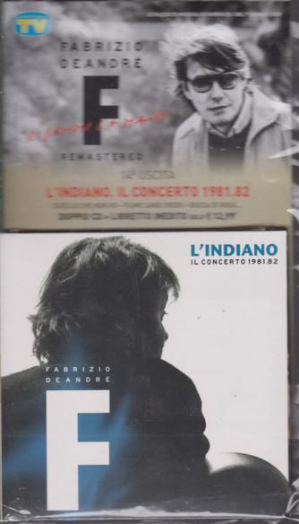 Le raccolte musicali di Sorrisi n. 1- 7 gennaio 2020 L'indiano  Il concerto 1981.82- Fabrizio De Andrè uscita n. 14 - settimanale - doppio cd + libretto inedito - n. 109 -
