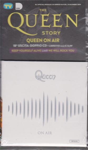 Gli speciali musicali di Sorrisi n. 41 - 31 dicembre 2019 - The Queen story - Queen on air - uscita n. 18 - doppio cd + libretto  - settimanale -