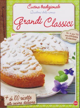 Cucina tradizionale - Quaderni della nonna - Grandi classici - n. 3 - bimestrale - gennaio - febbraio 2020 -