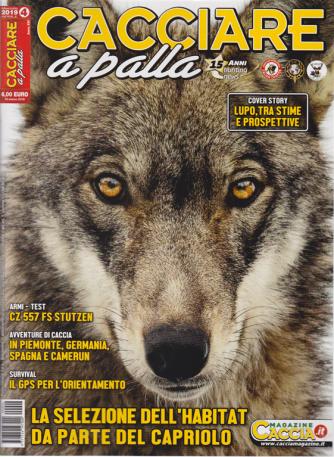 Cacciare A Palla - n. 4 - mensile - aprile 2019 -