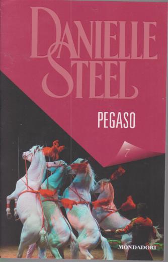Danielle Steel - Pegaso - n. 7 - settimanale - 9/1/2020