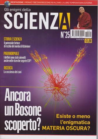 Gli enigmi della scienza - n. 25 - 28/12/2019 -