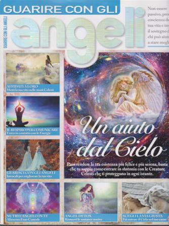 Il mio angelo speciale - Guarire con gli angeli - n. 5 - bimestrale - gennaio - febbraio 2020 -