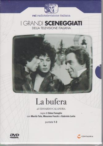 I grandi sceneggiati della televisione italiana - La bufera - di Edoardo Calandra - puntate 1-3 - settimanale - 2/1/2020 -