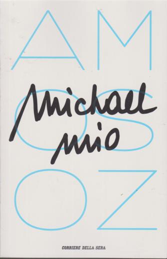 Michael  mio - Amos Oz - n. 3 - settimanale -