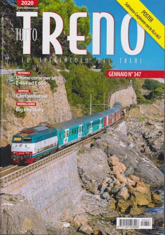 Tutto Treno - n. 347 - gennaio 2020 - mensile