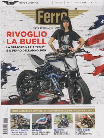 Ferro - Rivoglio La Buell - n. 40 - mensile - aprile 2019