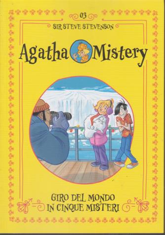 Agatha Mistery - n. 3 - Giro del mondo in cinque misteri - Sir Steve Stevenson - settimanale