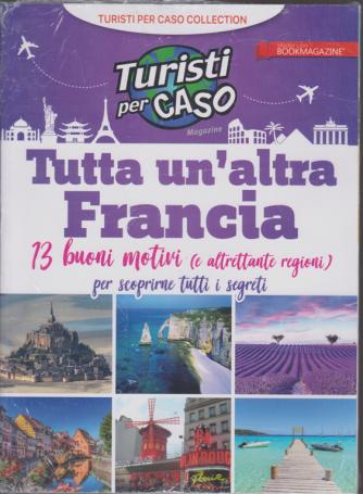 Turisti per caso - Tutta un'altra Francia - n. 1 - 10/1/2020 -