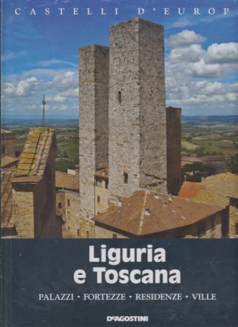 Castelli d'Europa - Liguria e Toscana - n. 10 - settimanale - 11/1/2020 - copertina rigida