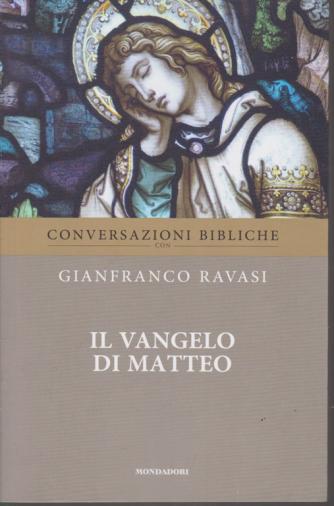 Conversazioni bibliche con Gianfranco Ravasi - Il vangelo di Matteo - n. 3 - settimanale -