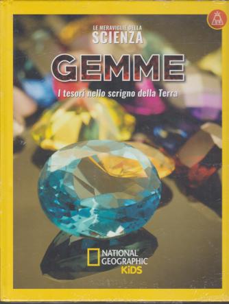 Le meraviglie della scienza - Gemme - I tesori nello scrigno della Terra - n. 21 - 10/1/2020 - settimanale