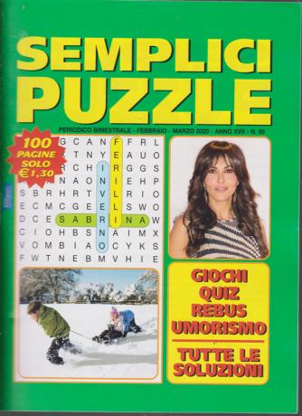 Semplici puzzle - n. 95 - bimestrale - febbraio - marzo 2020 - 100 pagine