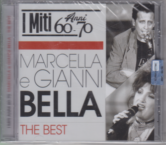 I miti anni 60-70 - Marcella e Gianni Bella the best -